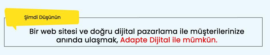 Beylikdüzü Dijital Pazarlama Ajansı Adapte Dijital